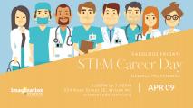 Imagination Station: STEM Career Day- Medical Field